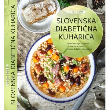 Slovenska diabetična kuharica- NOVO!